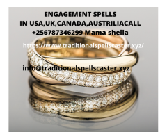 ENGAGEMENT SPELLS IN USA,UK,CANADA,AUSTRILIACALL +256787346299 Mama sheila