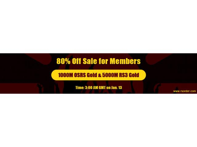 Register on RSorder to Obtain Cheap OSRS Gold with Amazing 80% Off on Jan.13