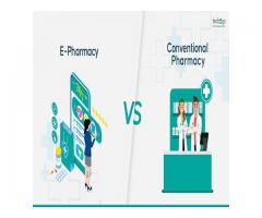 E-pharmacy vs conventional pharmacy- Find your best bet!