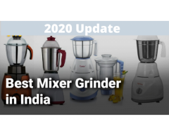 BEST MIXER GRINDER IN INDIA 2020 REVIEWS