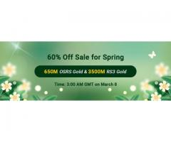Join in RSorder Spring 60% Off Sale to Snap up 60% Off Cheap Runescape 2007 Gold on Mar. 8